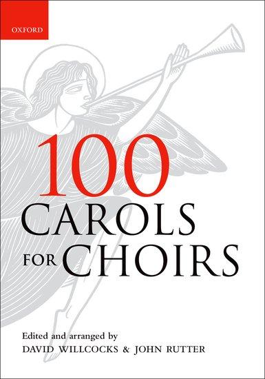 100 Carols for Choirs - Spiral Bound