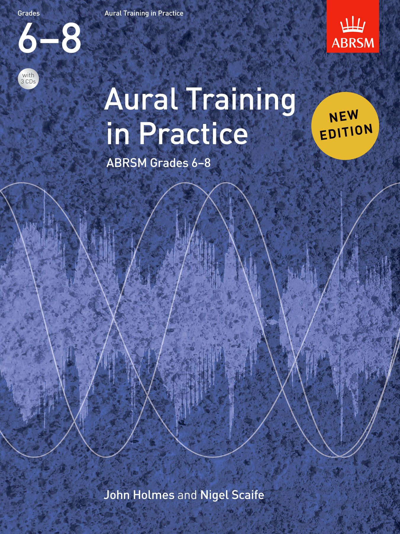 Aural Training in Practice, Grades 6-8 with 3 CDs