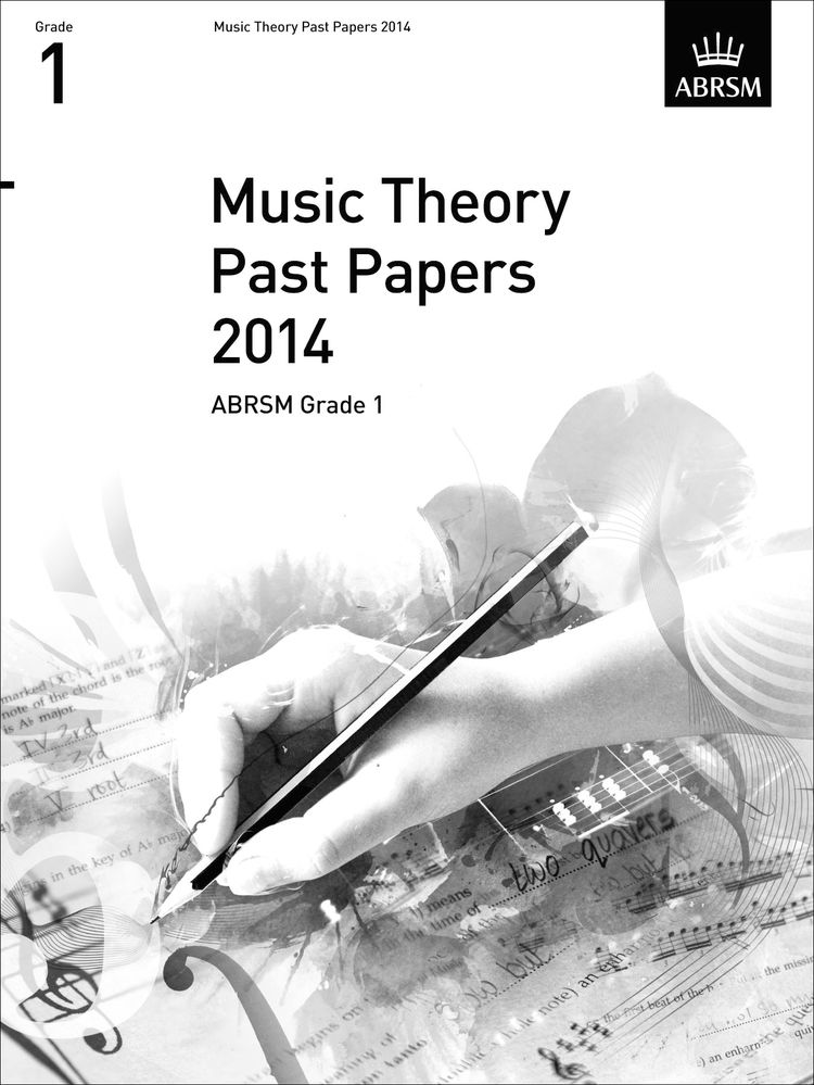 ABRSM Music Theory Past Papers Grade 1 (2014)