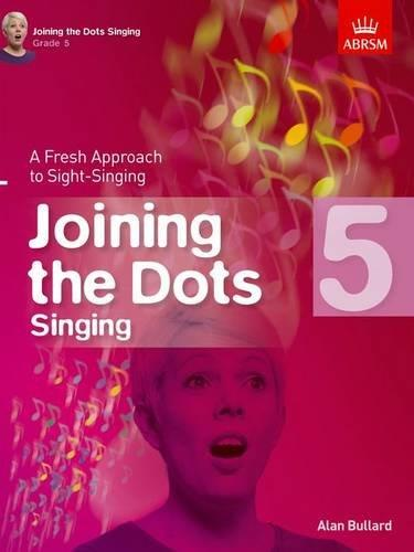 Joining The Dots Grade 5 Singing