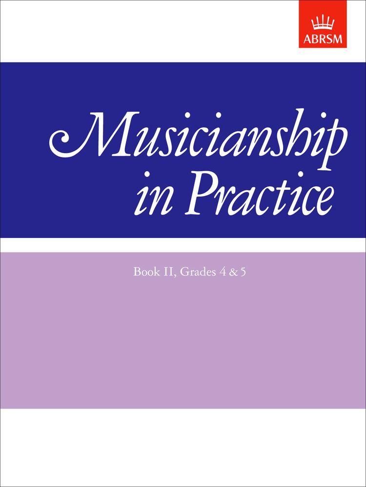 Musicianship in Practice, Book II, Grades 4-5