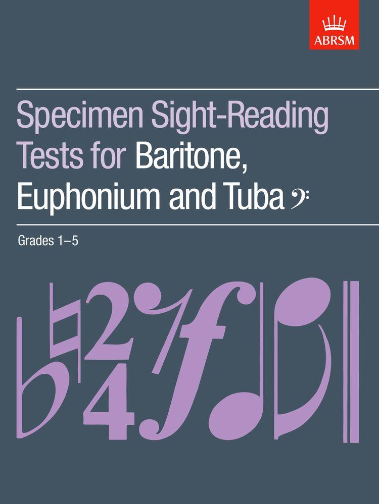 ABRSM Specimen Sight-Reading Tests for Baritone, Euphonium and Tuba (Bass clef), Grades 1Ñ5