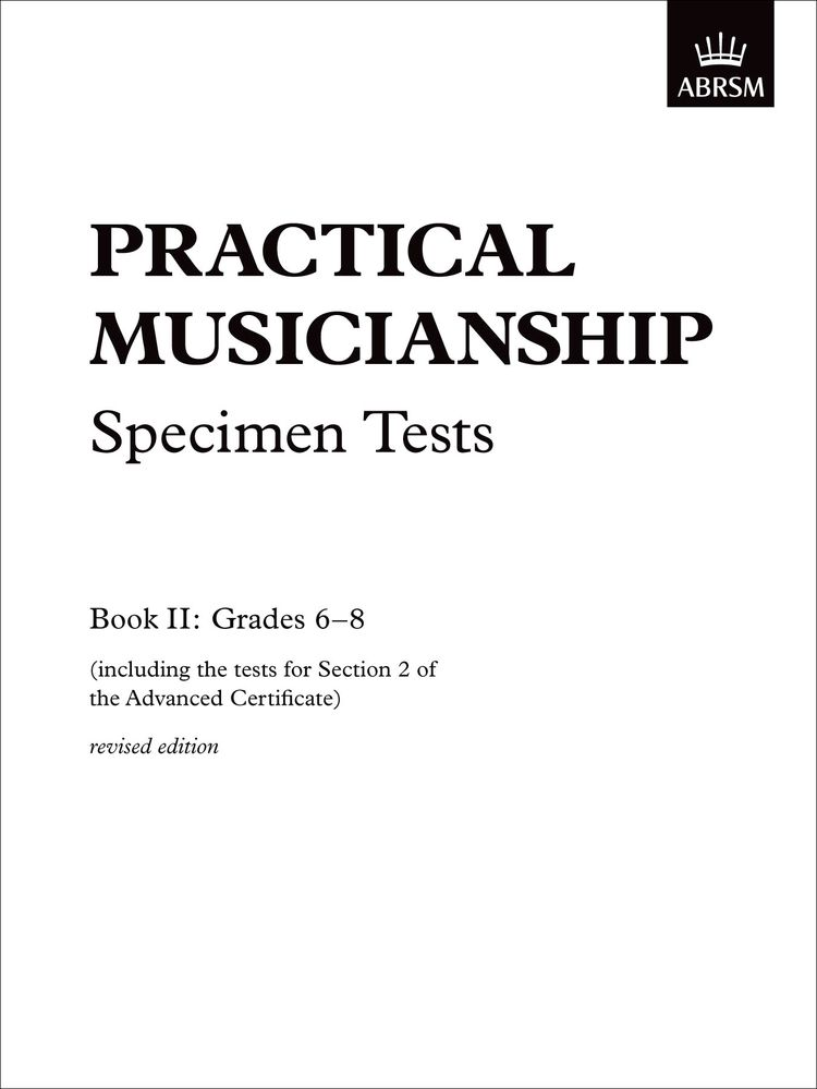 ABRSM Practical Musicianship Specimen Tests, Grades 6-8
