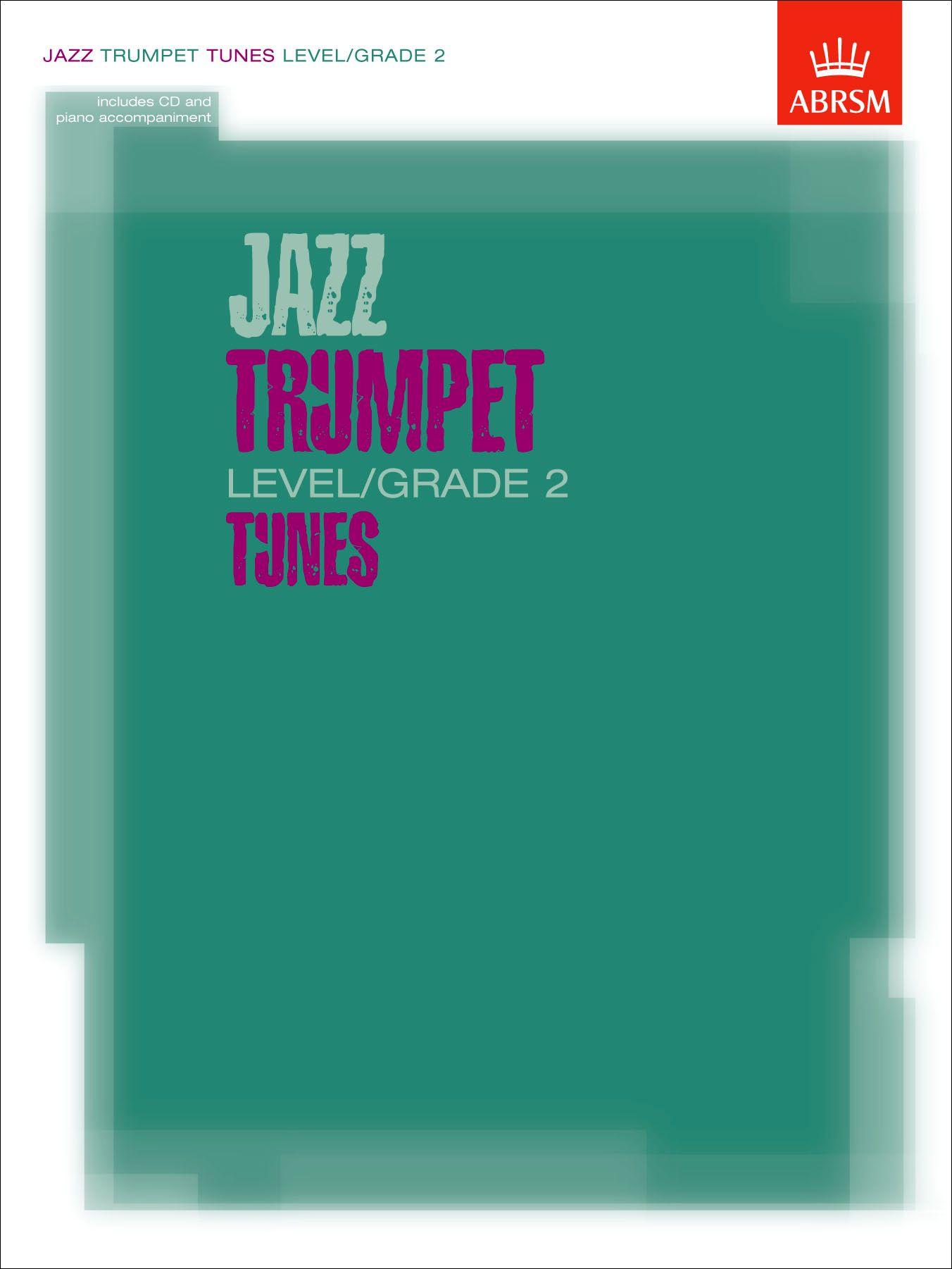 ABRSM Jazz Trumpet Level / Grade 2 Tunes - Score, Part & CD