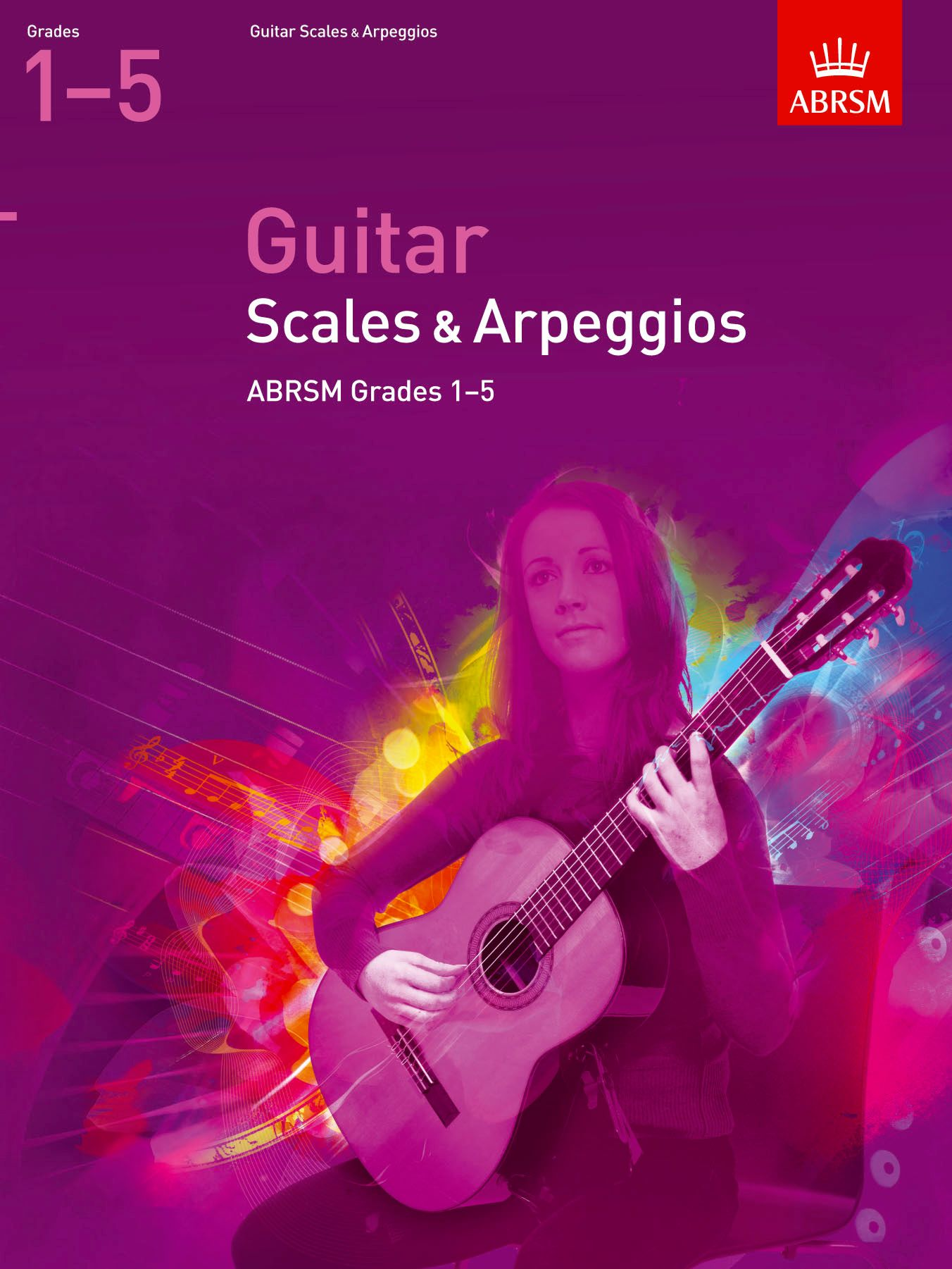 ABRSM Guitar Scales and Arpeggios Grades 1 - 5