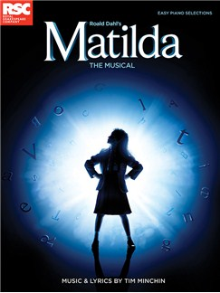 Matilda - The Musical Easy Piano Selections