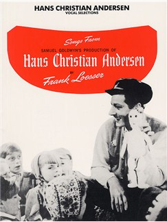 Hans Christian Andersen - Vocal Selections