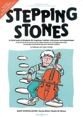 Stepping Stones - A first book of 26 pieces for beginner cellists