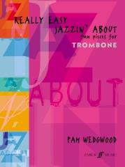 Really Easy Jazzin' About Trombone