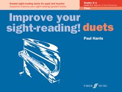 Improve your sight-reading! Piano Duets Grades 0 - 1