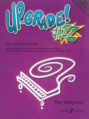 Up-Grade Jazz! Piano Grades 0-1