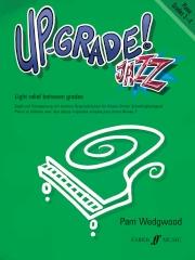 Up-Grade Jazz! Piano Grades 3-4