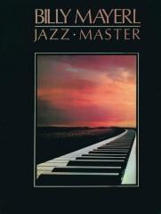 Billy Mayerl: Jazz Master