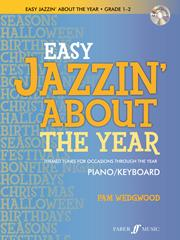 Easy Jazzin' About The Year Piano (Bk & CD)
