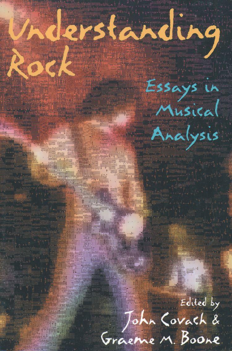 Understanding Rock Essays in Musical Analysis