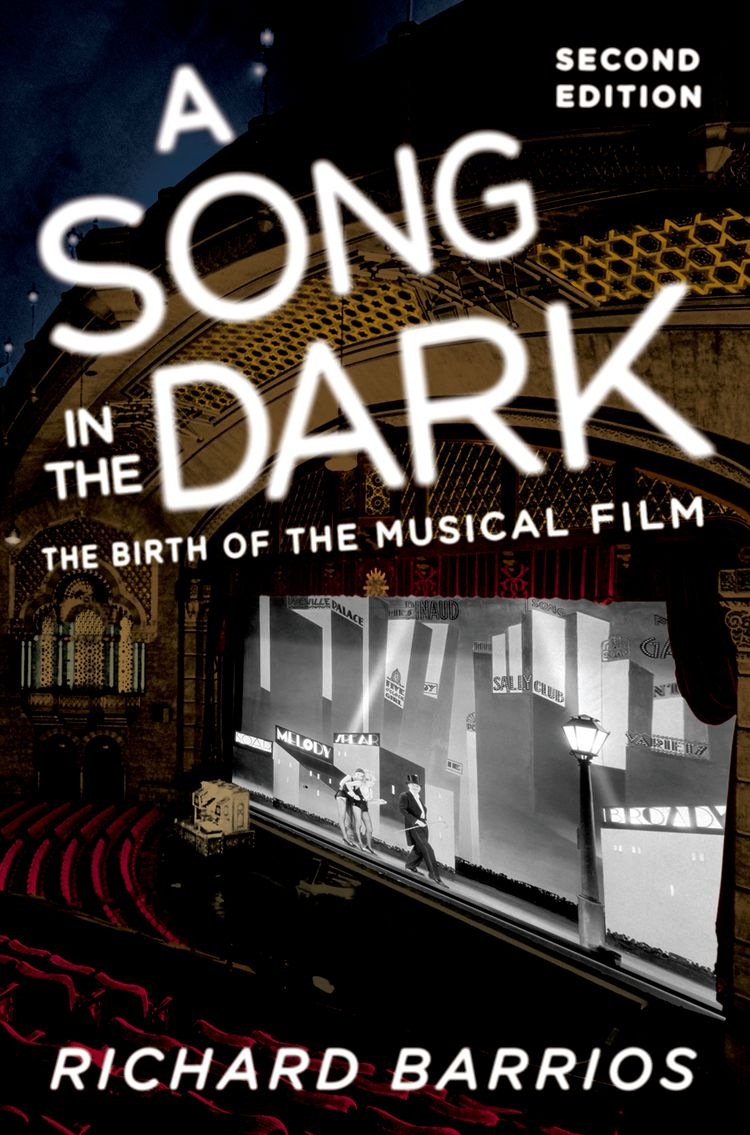 A Song in the Dark The Birth of the Musical Film 2/e