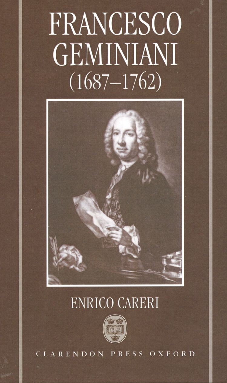 Francesco Geminiani (1687-1762) Part 1: Life and Works; Part 2: Thematic Catalogue