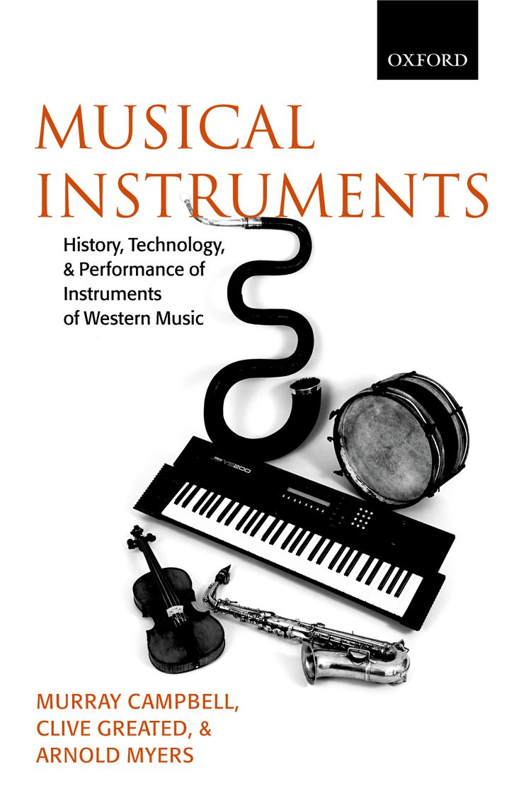 Musical Instruments History, Technology, and Performance of Instruments of Western Music