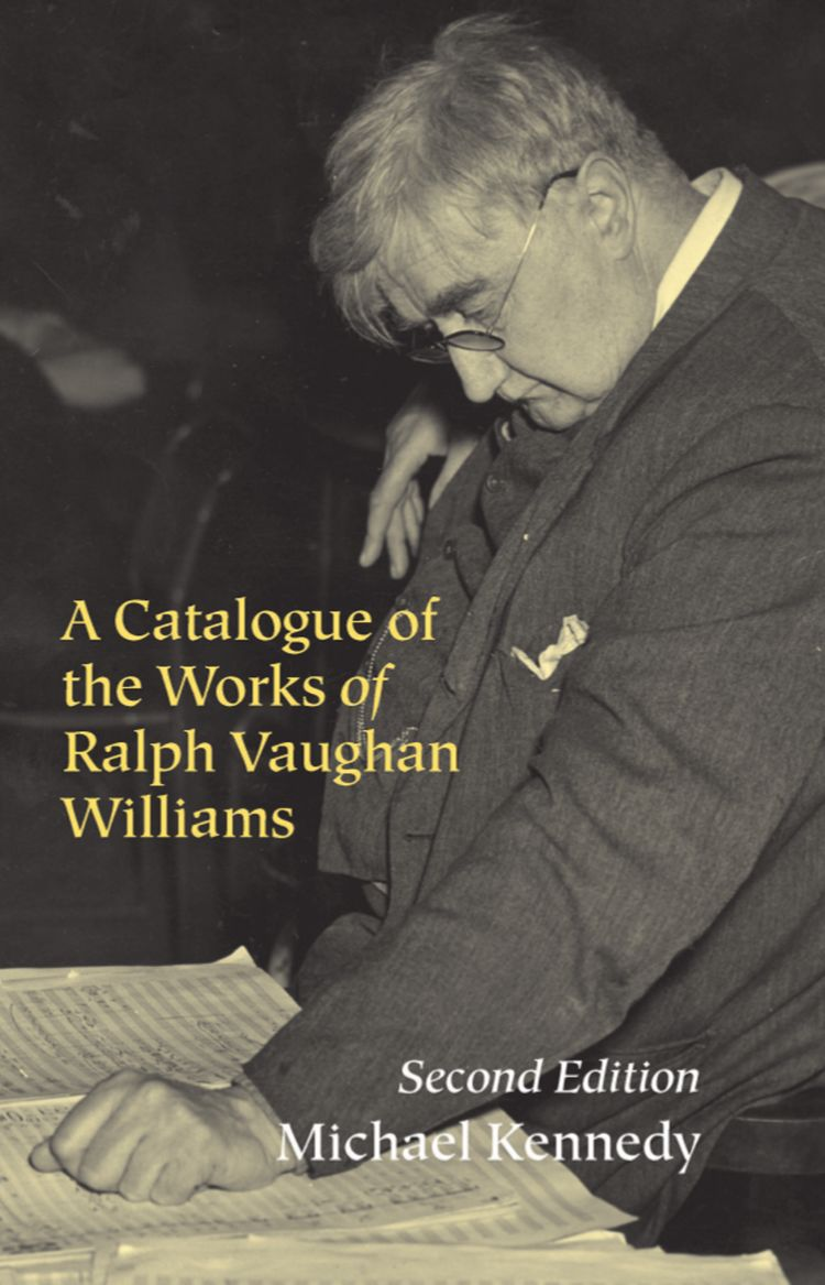 A Catalogue of the Works of Ralph Vaughan Williams 2/e