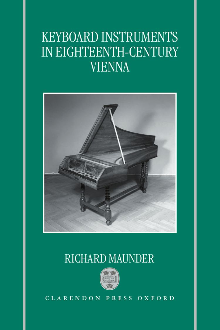 Keyboard Instruments in Eighteenth-Century Vienna