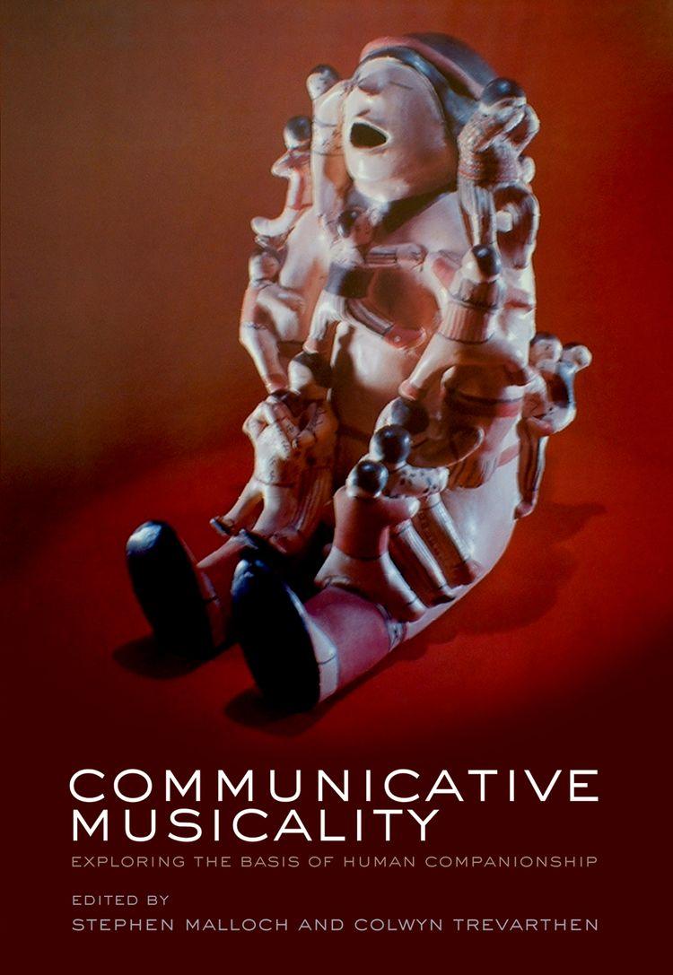 Communicative Musicality Exploring the basis of human companionship