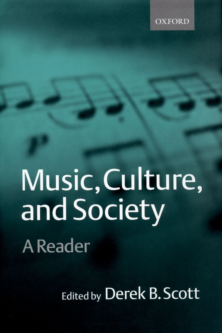 Music, Culture, and Society A Reader