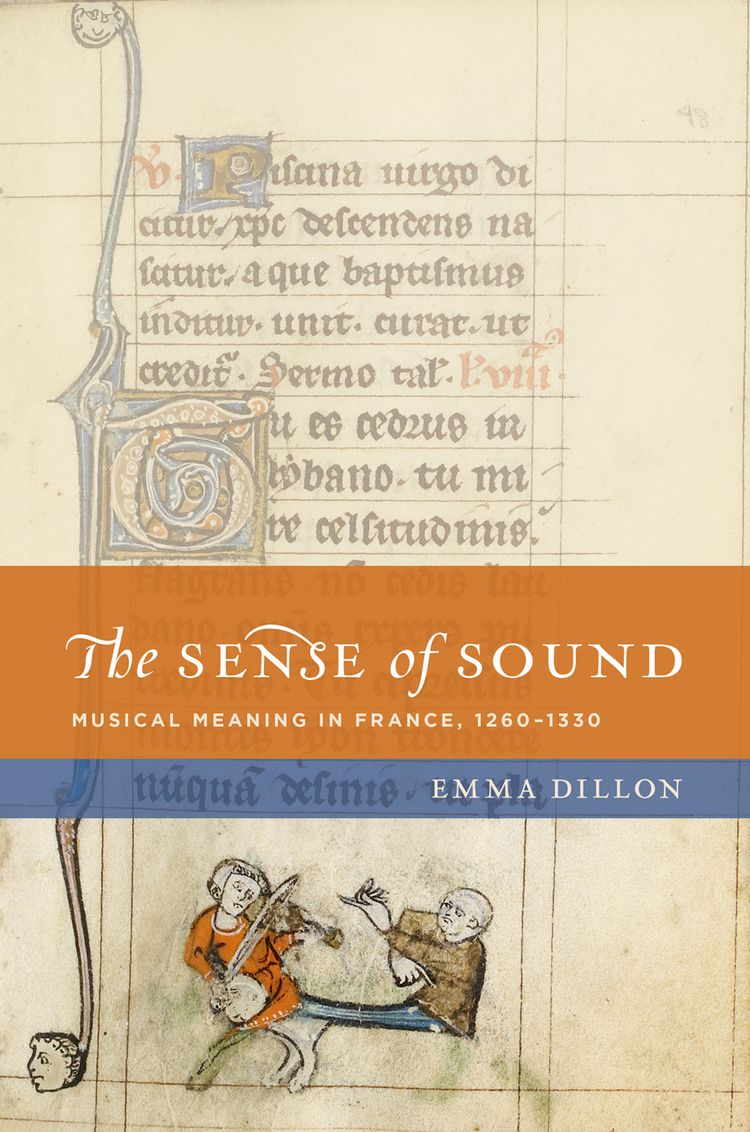 The Sense of Sound Musical Meaning in France, 1260-1330
