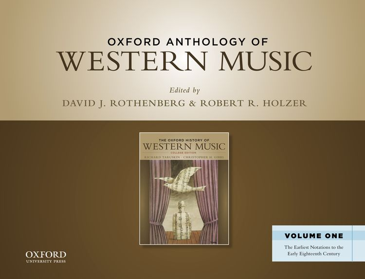 Oxford Anthology of Western Music Volume One: The Earliest Notations to the Early Eighteenth Century