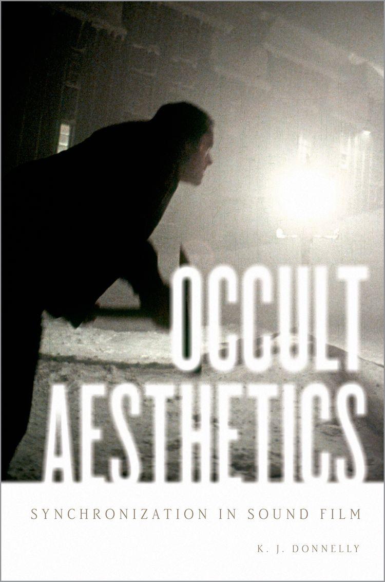 Occult Aesthetics Synchronization in Sound Film