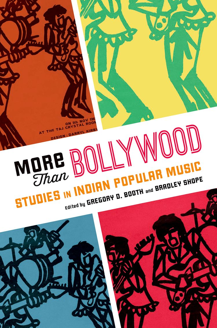 More Than Bollywood Studies in Indian Popular Music