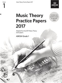 ABRSM Music Theory Past Papers Grade 1 (2017)