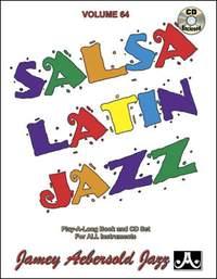 Aebersold Volume 64 - Salsa Latin Jazz