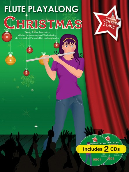 You Take Centre Stage: Flute Playalong Christmas