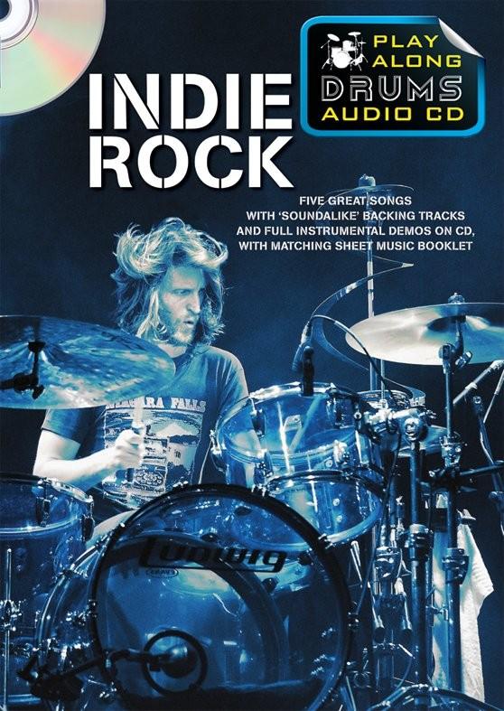 Play Along Drums Audio CD: Indie Rock