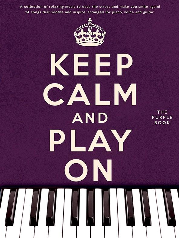 Keep Calm And Play On (Purple Book)
