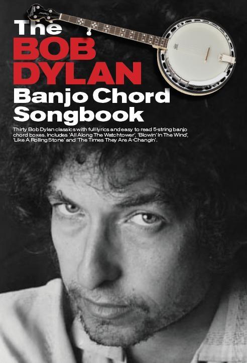 The Bob Dylan Banjo Chord Songbook