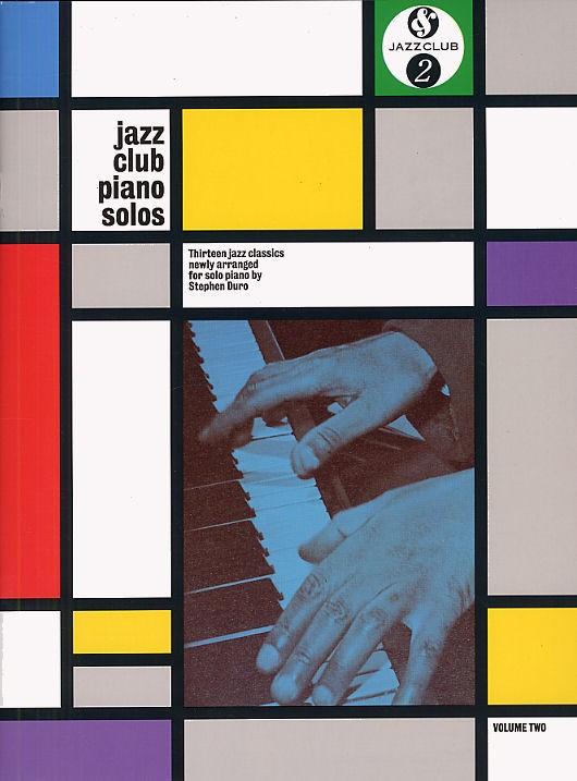 Jazz Club Piano Solos Volume 2