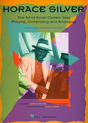 The Art Of Small Combo Jazz Playing, Composing and Arranging