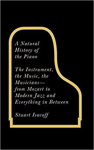 A Natural History of the Piano (Hardback)