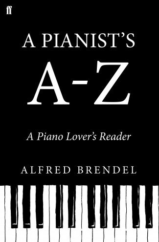 A Pianist's A-Z - A Piano Lover's Reader