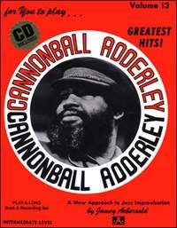 Aebersold Volume 13 - Cannonball Adderley