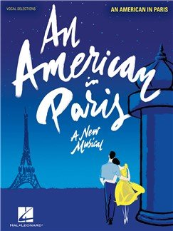An American In Paris Vocal Selections