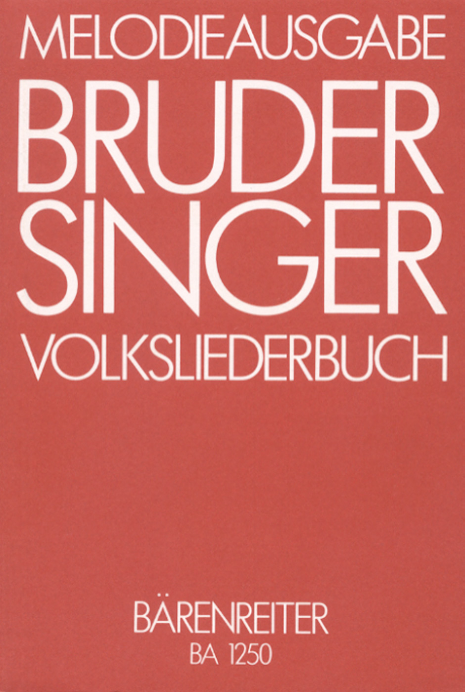 Bruder Singer.  396 Songs and Canons.
