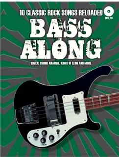 Bass Along: 10 Classic Rock Songs Reloaded