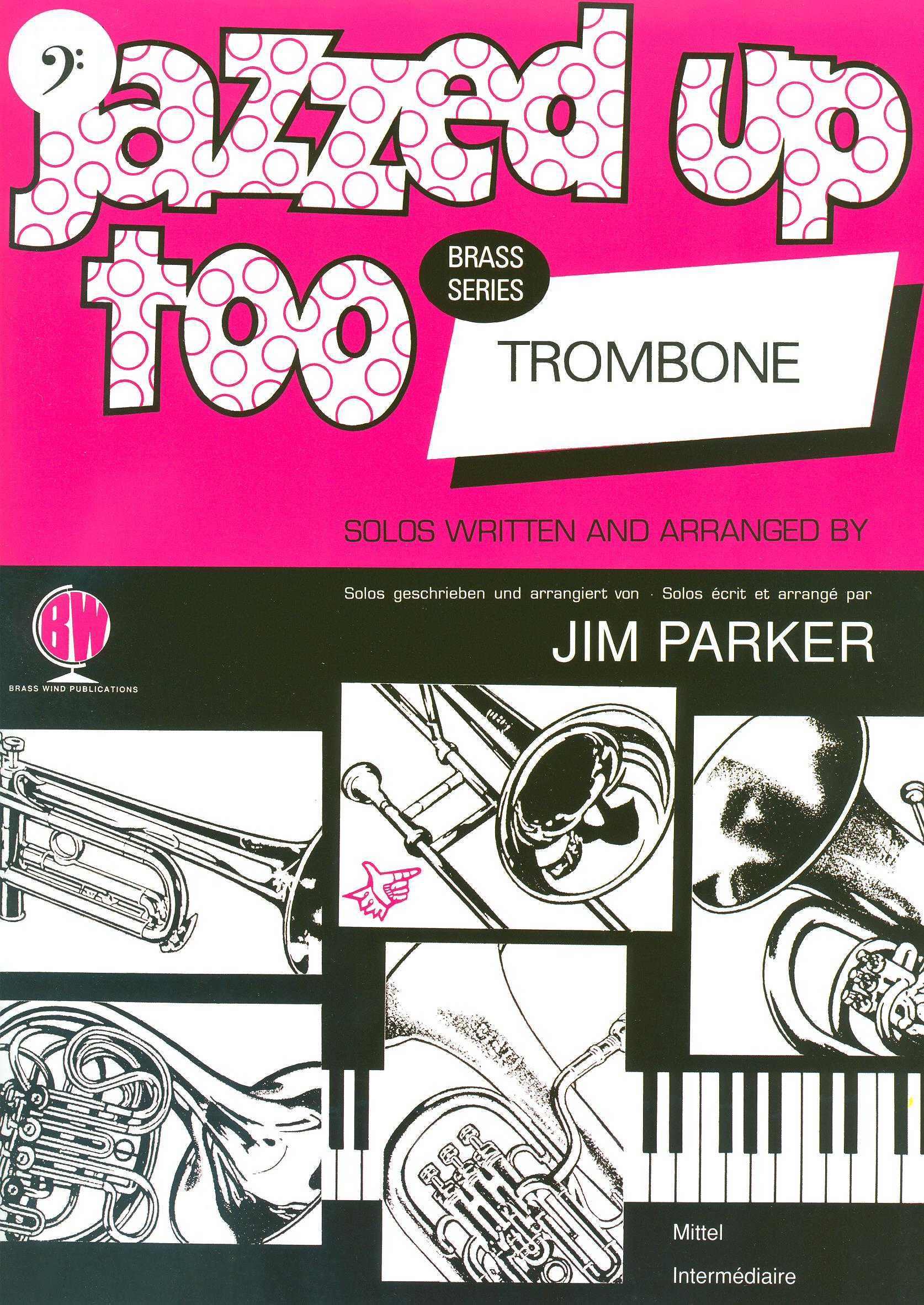 Jazzed Up Too for Trombone (Bass Clef)