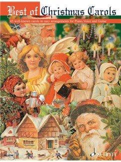 Best of Christmas Carols - 45 well-known carols in easy arrangements