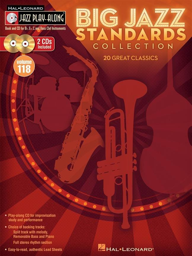 Big Jazz Standards Collection: Jazz Play-Along Volume 118