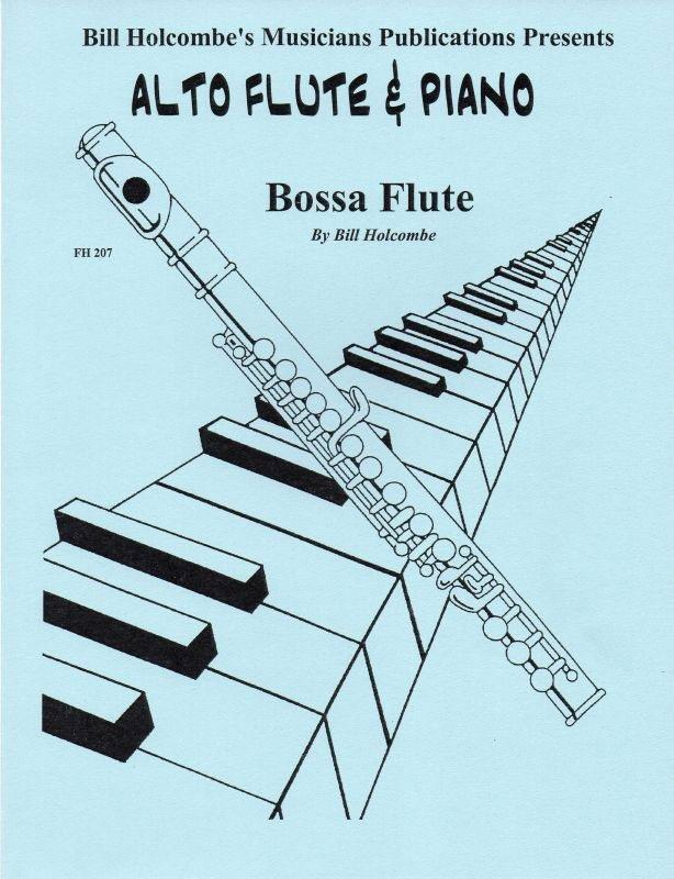 Bossa Flute (Alto Flute & Piano, Gd 6 Trinity 2017-2020)