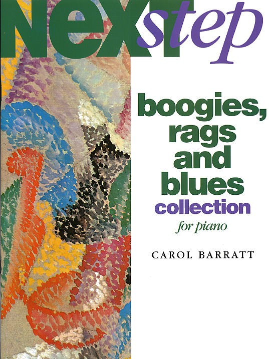 Next Step Boogies, Rags And Blues Collection For Piano