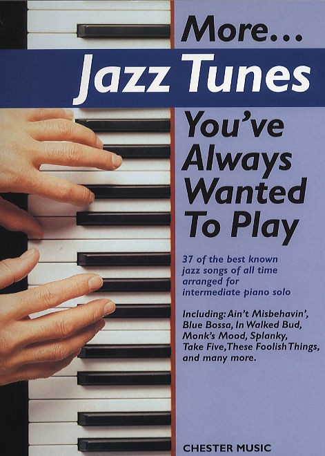 More... Jazz Tunes You've Always Wanted To Play